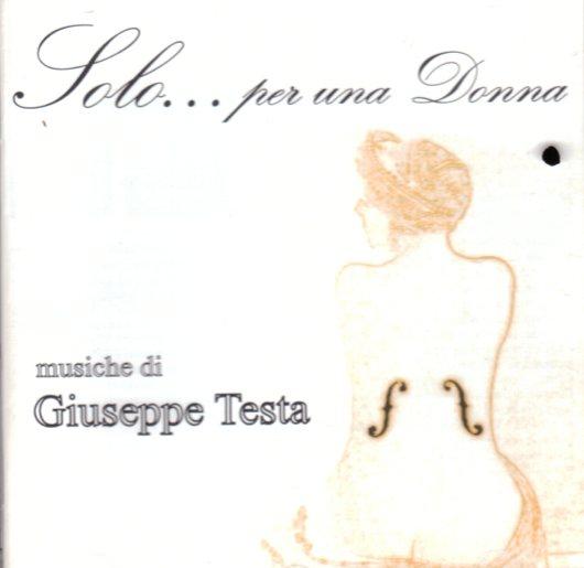 Solo per una donna - Musica per strumento solo di Giuseppe Testa