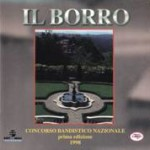 Il Borro - Concorso Bandistico Nazionale - Borro (AR)